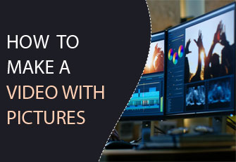 How to make a video with pictures